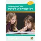 DaZ eigenständig üben: Perfekt & Präteritum - SEK, Heft, 5.-8. Klasse