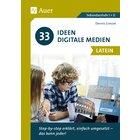 33 Ideen Digitale Medien Latein, Buch, 5. bis 13. Klasse