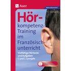 Hörkompetenz-Training im Französischunterricht 1-2, Buch, 5. und 6. Klasse