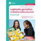 Lapbooks gestalten im Mathematikunterricht 5-6, Buch, 5. und 6. Klasse