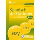 Spanisch an Stationen 3. Lernjahr, Buch inkl. CD, 8.-13. Klasse