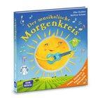 Der musikalische Morgenkreis, Buch inkl. Audio-CD, 3-8 Jahre