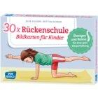 30x Rückenschule. Bildkarten für Kinder, ab 4 Jahre