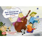 Musikalisches Erzähltheater - Drei Chinesen mit dem Kontrabass, 4-8 Jahre