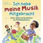 Ich habe meine Musik mitgebracht, Buch inkl. Audio-CD, 4-8 Jahre