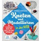 Kneten und Modellieren in der Kita, Buch, 4 bis 8 Jahre
