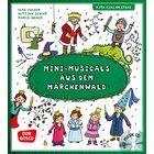 Minimusicals aus dem Märchenwald, Buch inkl. CD, 4-8 Jahre