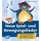 Neue Spiel- und Bewegungslieder, Buch inkl. Audio-CD, 1-3 Jahre