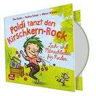 Poldi tanzt den Kirschkern-Rock, Audio-CD, 3-6 Jahre