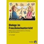 Dialoge im Französischunterricht - 1./2. Lernjahr, Kopiervorlagen, 5. und 6. Klasse
