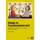 Dialoge im Französischunterricht - 3./4. Lernjahr, Kopiervorlagen, 7. und 8. Klasse