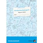 #einfachmathemagisch - Negative Zahlen, Arbeitsheft, 5. bis 10. Klasse