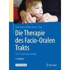 Die Therapie des Facio-Oralen-Trackts