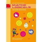 Mathe-Logicals für kleine Mathefüchse, Kopiervorlagen , 1.-2. Klasse