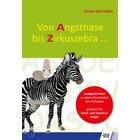 Von Angsthase bis Zirkuszebra, Buch