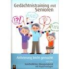Gedächtnistraining mit Senioren: Aktivierung leicht gemacht, Buch