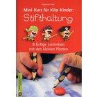 Mini-Kurs für Kita-Kinder: Stifthaltung, Heft, 3-6 Jahre