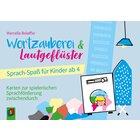 Wortzauberei und Lautgeflüster – Sprach-Spaß für Kinder ab 4