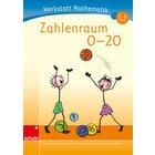 Werkstatt Mathematik - Zahlenraum 0-20, 6-8 Jahre