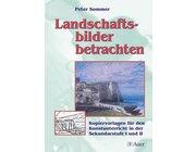 Landschaftsbilder betrachten, Buch, 5.-13. Klasse