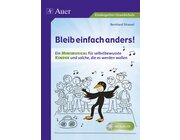 Bleib einfach anders!, Broschüre inkl. Audio-CD, Kindergarten bis 4. Klasse