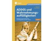 AD(H)S und Wahrnehmungsauffälligkeiten, Band 1