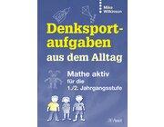 Denksportaufgaben aus dem Alltag, Buch, 1.-2. Klasse