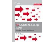 55 Stundeneinstiege Ethik, Buch, 1.-4. Klasse