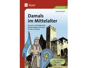 Damals im Mittelalter, Kopiervorlagensammlung, 3.-4. Klasse