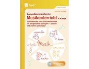 Kompetenzorientierter Musikunterricht, Buch inkl. Audio-CD, 4. Klasse
