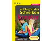 Autobiografisches Schreiben - kreativ, Broschüre, 7.-10. Klasse