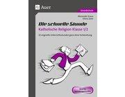 Die schnelle Stunde Katholische Religion, Broschüre, 1.-2. Klasse