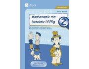Mathematik mit Detektiv Pfiffig, Broschüre, 2. Klasse