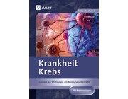 Krankheit Krebs, Broschüre, 8.-10. Klasse