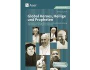 Global Heroes, Heilige und Propheten, 5. bis 10. Klasse
