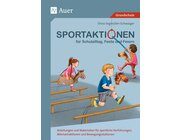 Sportaktionen für Schulalltag, Feste und Feiern, Buch, 1.-4. Klasse
