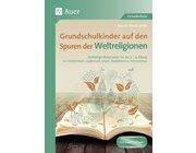 Grundschulkinder auf den Spuren der Weltreligionen, Buch, 2.-4. Klasse