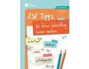 232 Tipps, die Ihren Schulalltag besser machen, 1. bis 4. Klasse