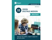 33 Ideen digitale Medien Deutsch, Buch, 5. bis 13. Klasse