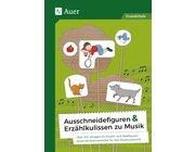 Ausschneidefiguren & Erzählkulissen zu Musik, Buch, 1. bis 4. Klasse