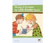 Übungen & Strategien für LRS-Kinder - Band 3, 2. bis 4. Klasse