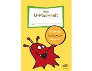 Mein Ü-Plus-Heft: Schwingen - Klasse 1/2