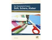 Der Feinmotorik-Trainer: Stift, Schere, Kleber, 1.-4. Klasse