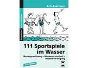 111 Sportspiele im Wasser, Buch, 1.-4. Klasse