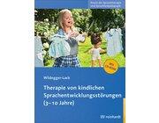 Therapie von kindlichen Sprachentwicklungsstörungen, Buch, 3-10 Jahre
