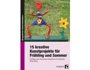 15 kreative Kunstprojekte für Frühling und Sommer, Buch, 1.-4. Klasse