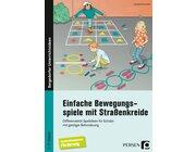 Einfache Bewegungsspiele mit Straßenkreide, Buch, 1. bis 9. Klasse