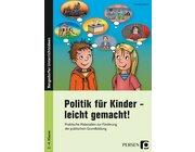 Politik für Kinder - leicht gemacht!, Buch, 2.-4. Klasse
