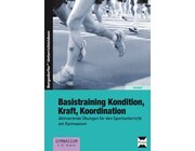 Basistraining Kondition, Kraft, Koordination, Buch, 5.-6. Klasse