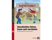 Geschichten hören, lesen und verstehen, Broschüre inkl. CD, 3.-4. Klasse